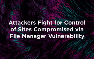 Attackers Fight for Control of Sites Targeted in File Manager Vulnerability