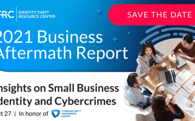 Identity Theft Resource Center to Release First Business Aftermath Report & Other Resources for CSAM 2021