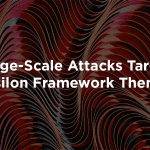 Large-Scale Attacks Target Epsilon Framework Themes