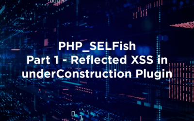 PHP_SELFish Part 1 – Reflected XSS in underConstruction Plugin