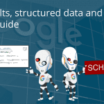 Rich results, structured data and Schema: a visual guide to help you understand