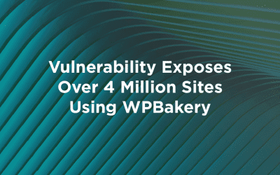 Vulnerability Exposes Over 4 Million Sites Using WPBakery